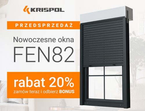 Promocja – przedsprzedaż okna FEN 82