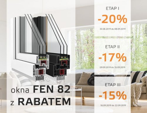 Promocja na nowy model okien FEN 82 – ZAKOŃCZONA